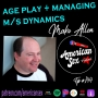 Artwork for Age Play + M/s Dynamics - Mako Allen - Ep 144