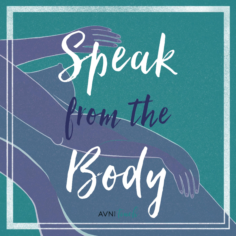 Speak From the Body show art