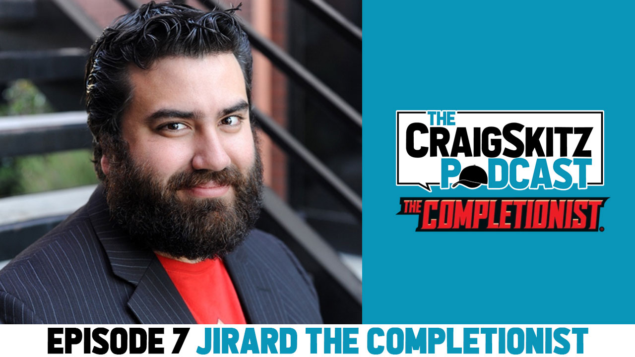Episode 7 - Jirard the Completionist