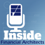 Artwork for Inside Financial Architects Episode 5