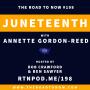 Artwork for #198 Juneteenth w/ Annette Gordon-Reed