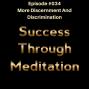Artwork for Episode #034 - More Discernment and Discrimination