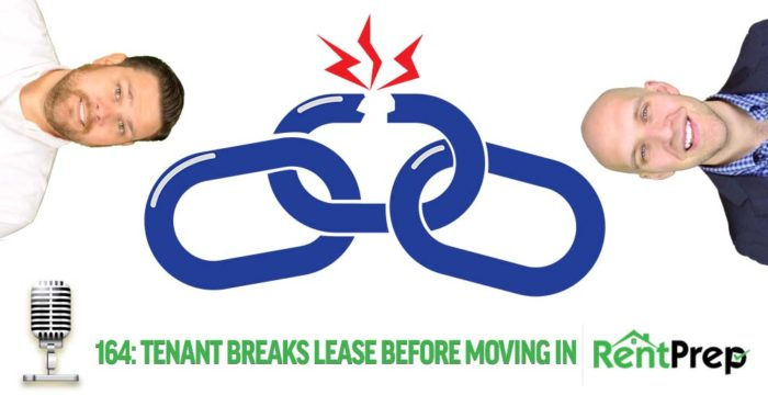 What Happens If A Tenant Wants To Break The Lease Before Moving In