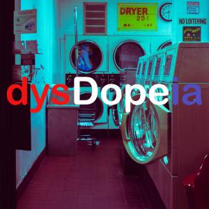 dysDopeia