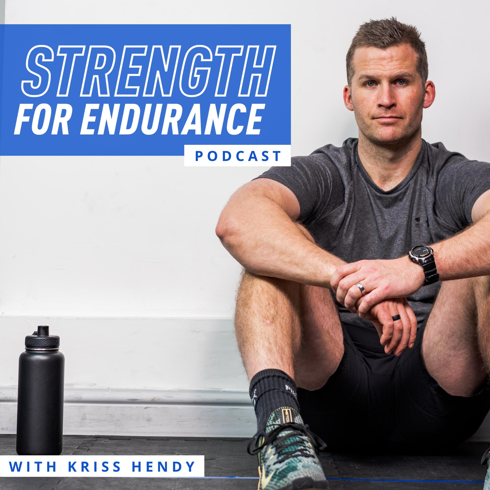Strength For Endurance Podcast