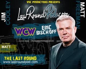 TLR #41 - Eric Bischoff - Part 1
