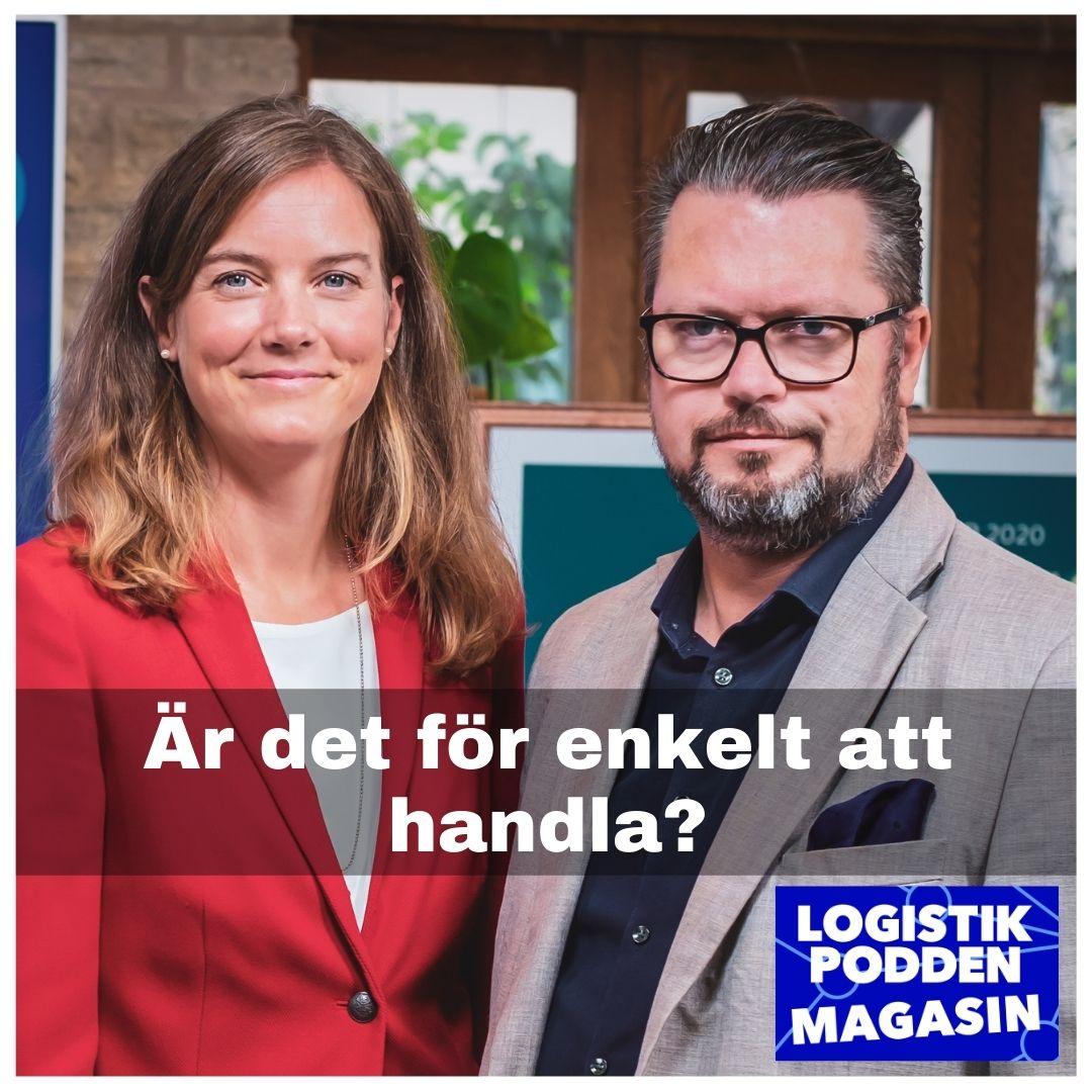Logistikpodden Magasin #25 - Är det för enkelt att handla?