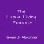 Artwork for 01 The Lupus Living Podcast Introduction