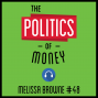 Artwork for 48: The Politics of Money - Melissa Browne
