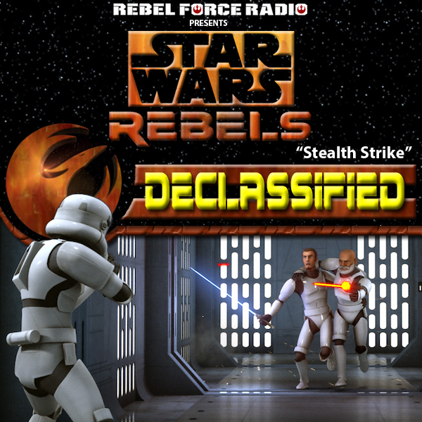 "Star Wars Rebels: Declassified ""Stealth Strike"""