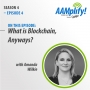 Artwork for What is Blockchain, Anyway?