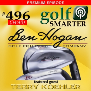 496 Premium: Getting Your New Ben Hogan Golf Clubs & Wedges