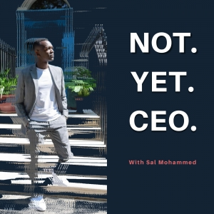 Not Yet CEO
