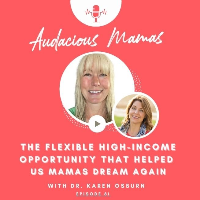 The Flexible High Income Business Opportunity that helped us mamas dream again