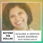Artwork for Scaling a Service Based Business With Prerna Malik