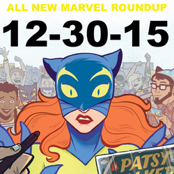 Dec 30, 2015 All New Marvel Roundup