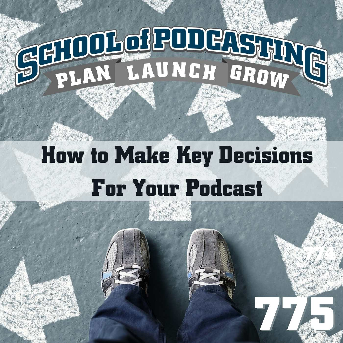 How to Make Key Decisions For Your Podcast