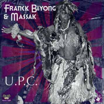 Franck Biyong and Massak - U.P.C.