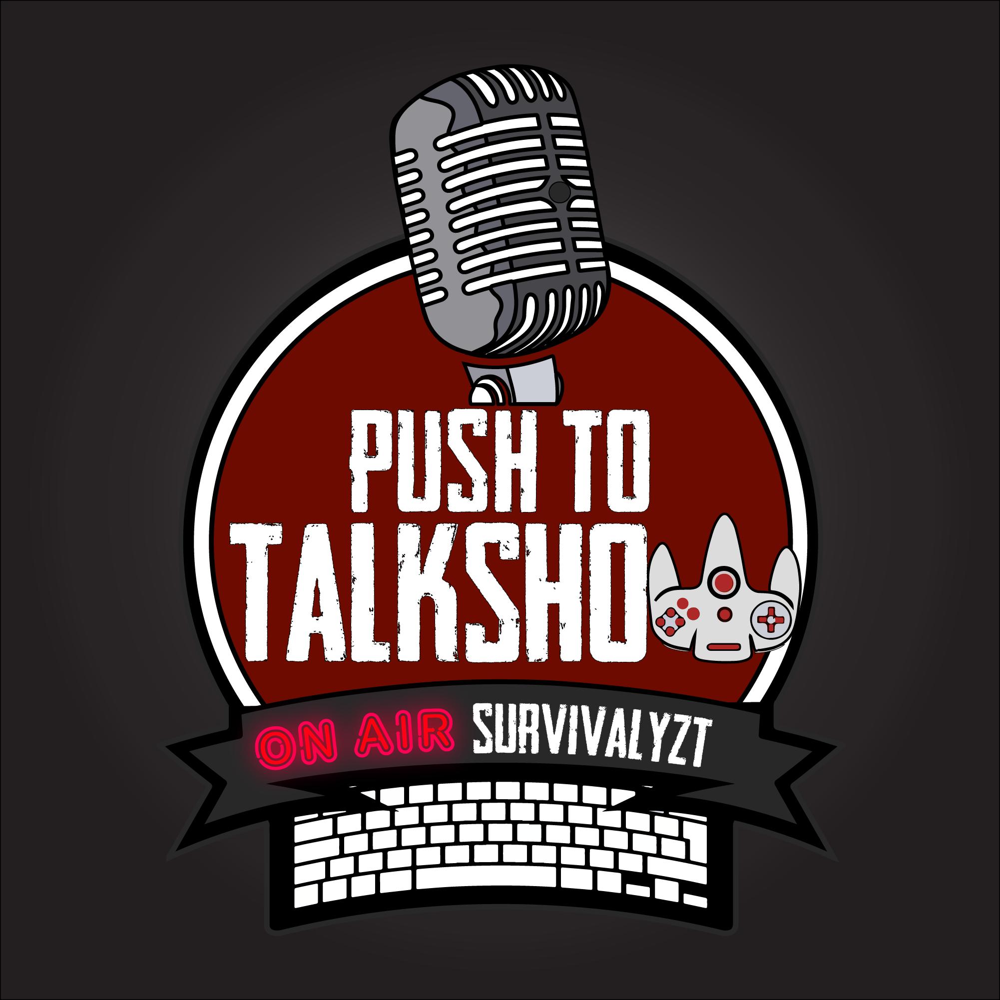 Push to Talkshow
