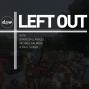 Artwork for LEFT OUT: Stephanie Kelton on MMT and debunking budget deficit myths