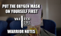 Artwork for Put the Oxygen Mask on Yourself First  Warrior Notes