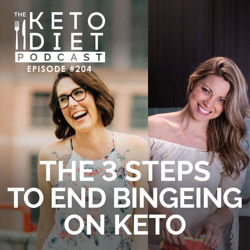 #204 The 3 Steps to End Bingeing on Keto with Amber Mckenzie