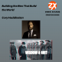 Artwork for Building the Men That Build the World! | Cory Huddleston | Wisdom and Grit | Zero Xcuses Podcast | Discipline | Focus | Results | Mindset | Growth
