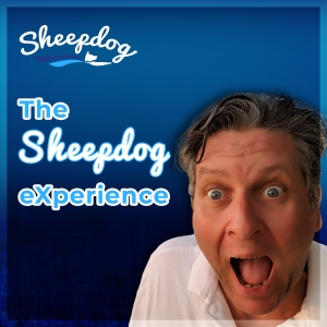 The Sheepdog eXperience