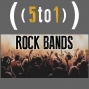 Artwork for 36 - Rock Bands - 5 to 1