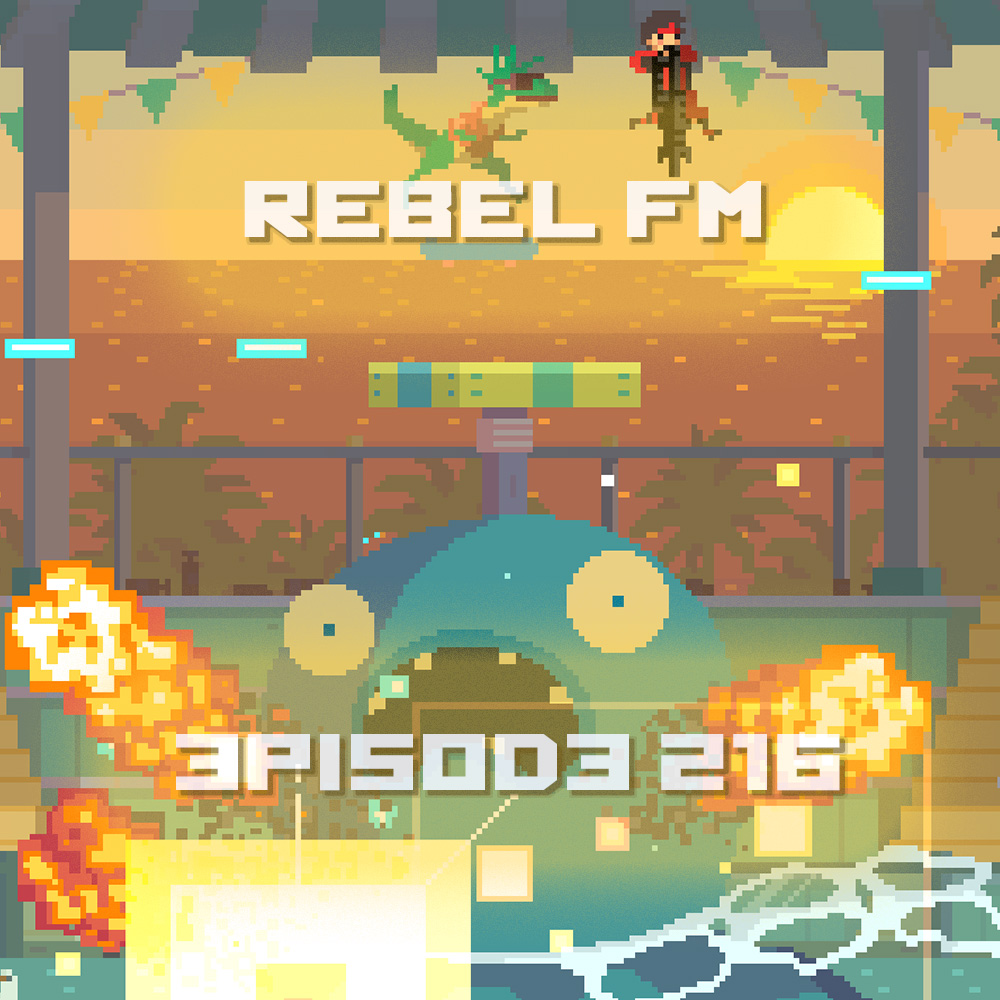 Rebel FM Episode 216 - 05/16/2014