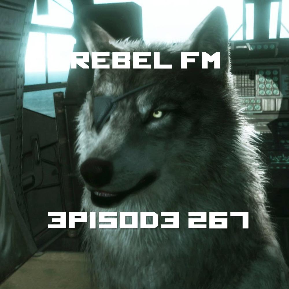 Rebel FM Episode 267 - 09/04/2015