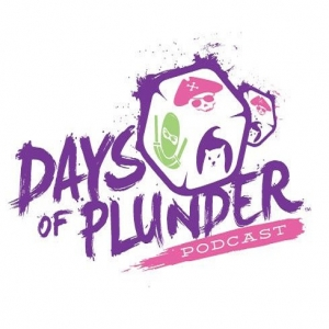 Days of Plunder Podcast