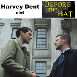 s1e9 Harvey Dent
