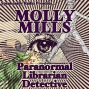 Artwork for Molly Mills Paranormal Librarian Detective S01 E01
