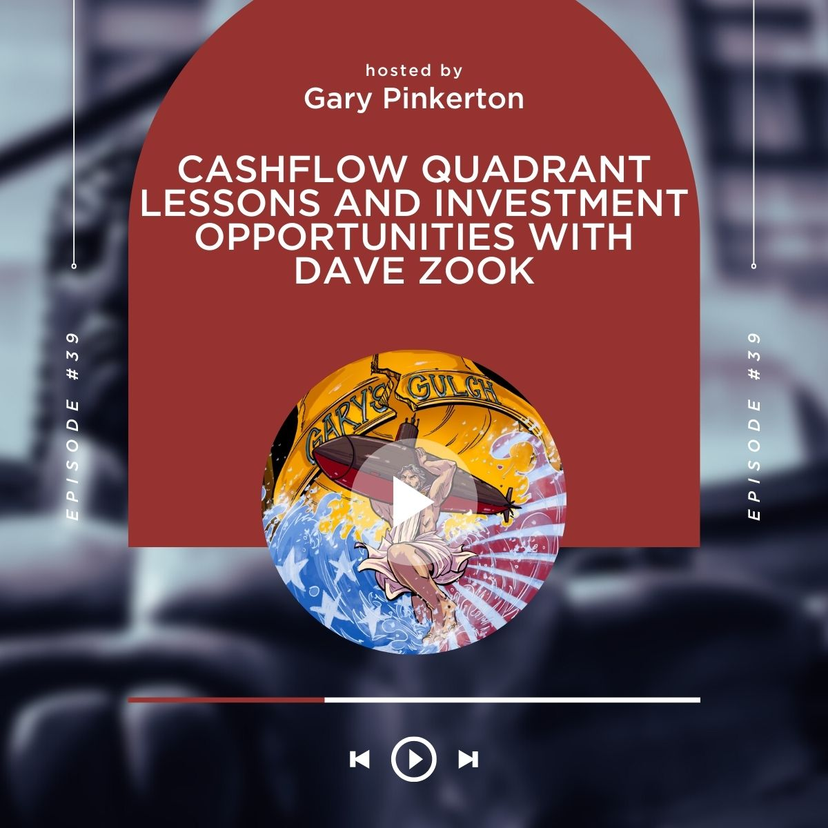 Cashflow Quadrant Lessons and Investment Opportunities with Dave Zook show art