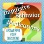 Artwork for S3 Mini 26: Managing Kids' Meds & Understanding An Impulsive Partner