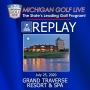 Artwork for MGL Radio - July 25 - Grand Traverse Resort and Spa