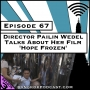 Artwork for Director Pailin Wedel Talks About Her Film 'Hope Frozen' [Season 3, Episode 67]