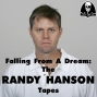 Artwork for Falling From A Dream: The RANDY HANSON Tapes Part. 1