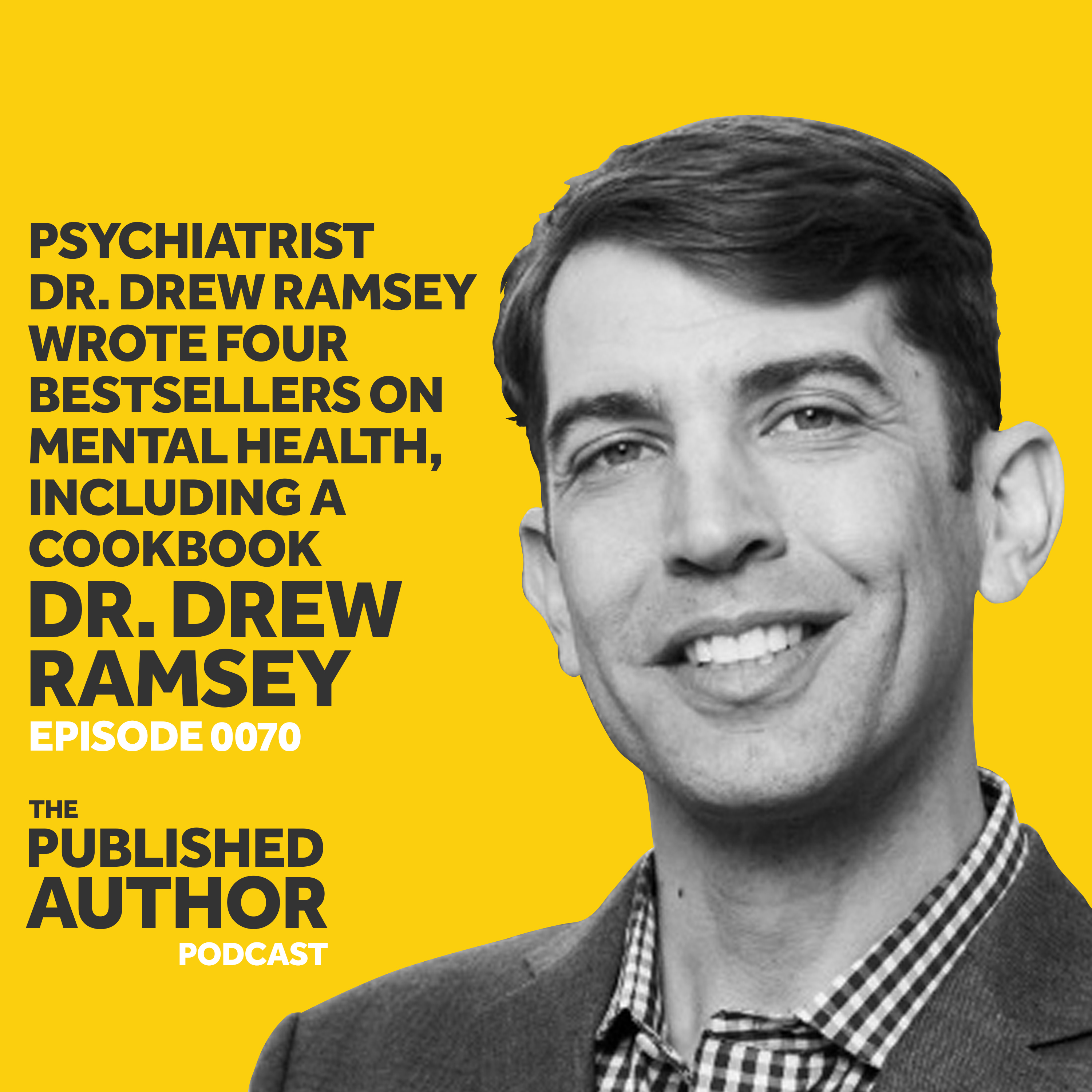 Psychiatrist Dr. Drew Ramsey Wrote Four Bestsellers On Mental Health, Including A Cookbook