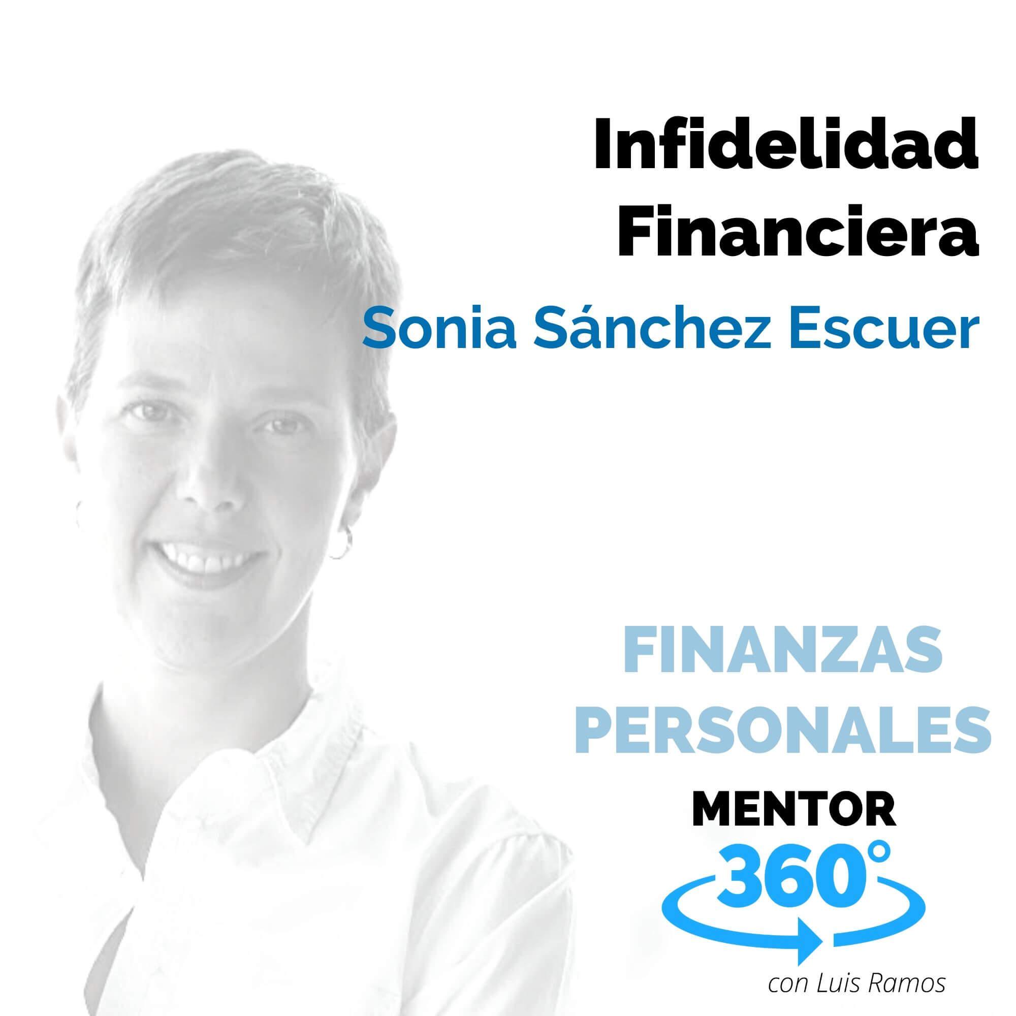 Infidelidad Financiera, con Sonia Sánchez Escuer - FINANZAS PERSONALES