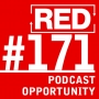 Artwork for RED 171: Podcasting - A Big Opportunity (For Some People)
