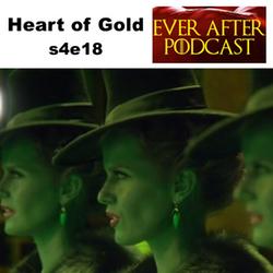 s4e18 Heart of Gold