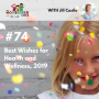 Artwork for TNC 074: Best Wishes for Health and Wellness, 2019
