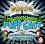 Artwork for The Underground Puff Cast 4 - OG Series ft. Bobby Knauff Bryan O'Gorman