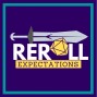 """Artwork for Reroll Expectations: Exiled: Ep 12 - """"Dying Means Your Skeleton is Hatching"""""""