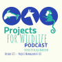 Artwork for Episode 023 - Project Management 101 - For Successful Wildlife Projects