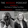 Artwork for Ep 67  The Power of Telling Your Story with Michelle E. Watson