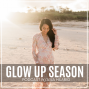 Artwork for Ep 0: Welcome to The Glow Up Season
