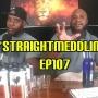 Artwork for EP 107 - The #Straightmeddlin Show